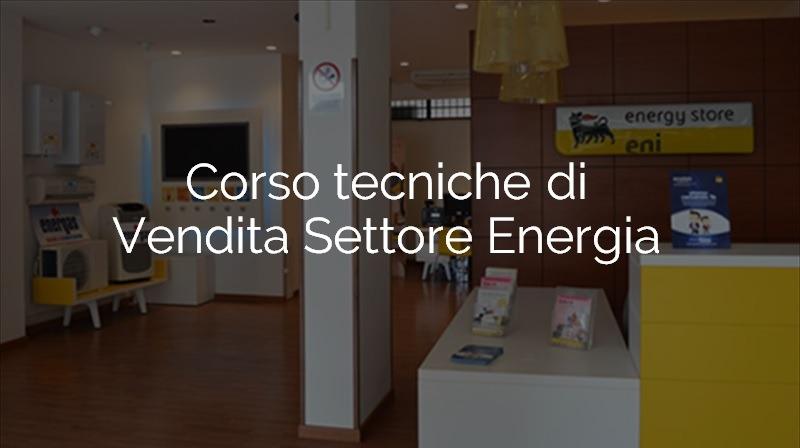Corso Tecniche di Vendita settore energia